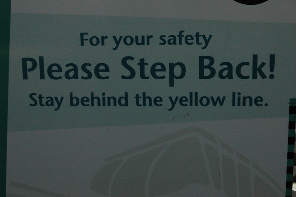 Step back from the yellow line